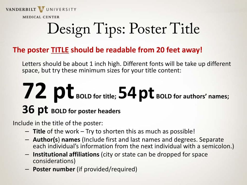 for poster headers Include in the title of the poster: Title of the work Try to shorten this as much as possible!