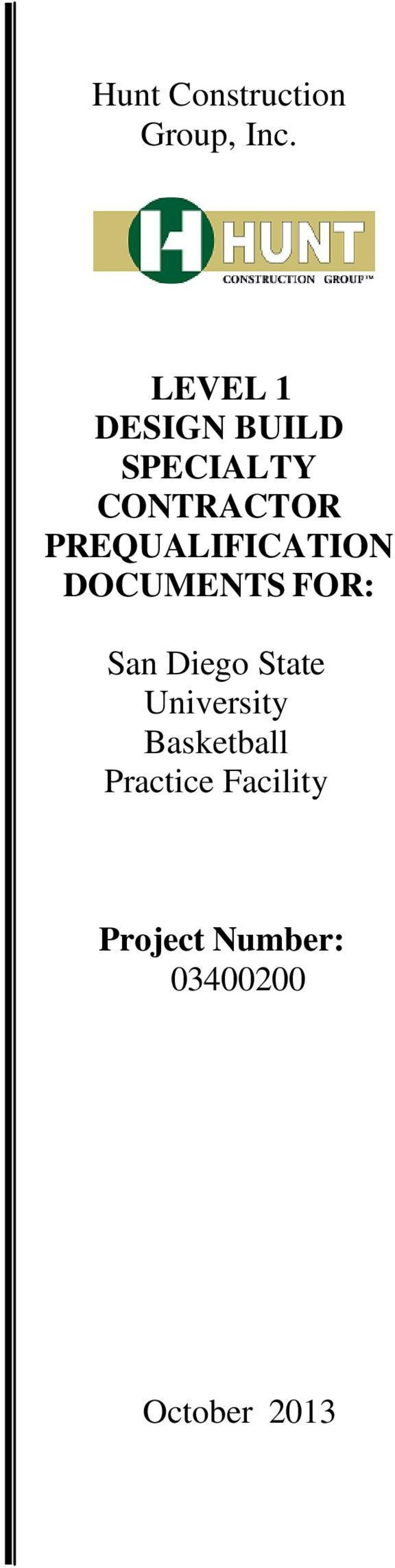 PREQUALIFICATION DOCUMENTS FOR: San Diego State