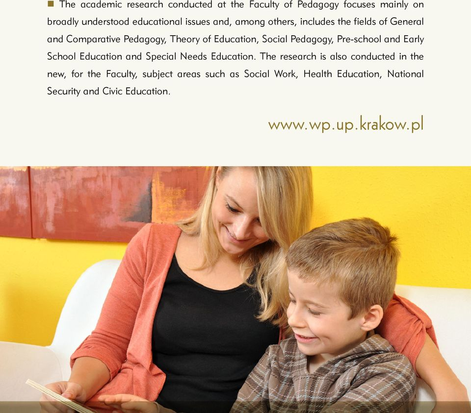 Pre-school and Early School Education and Special Needs Education.