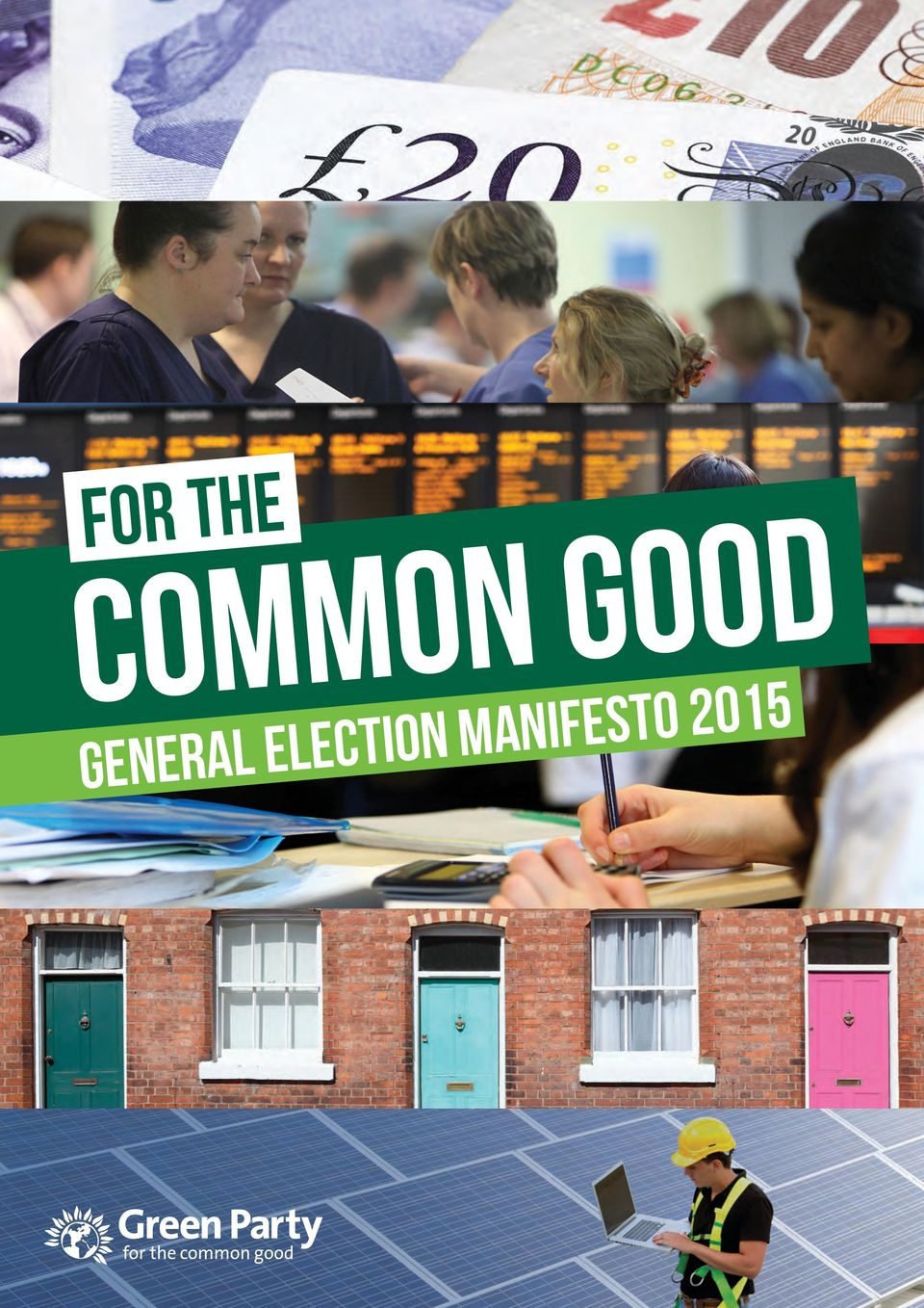 the common good: Green Party