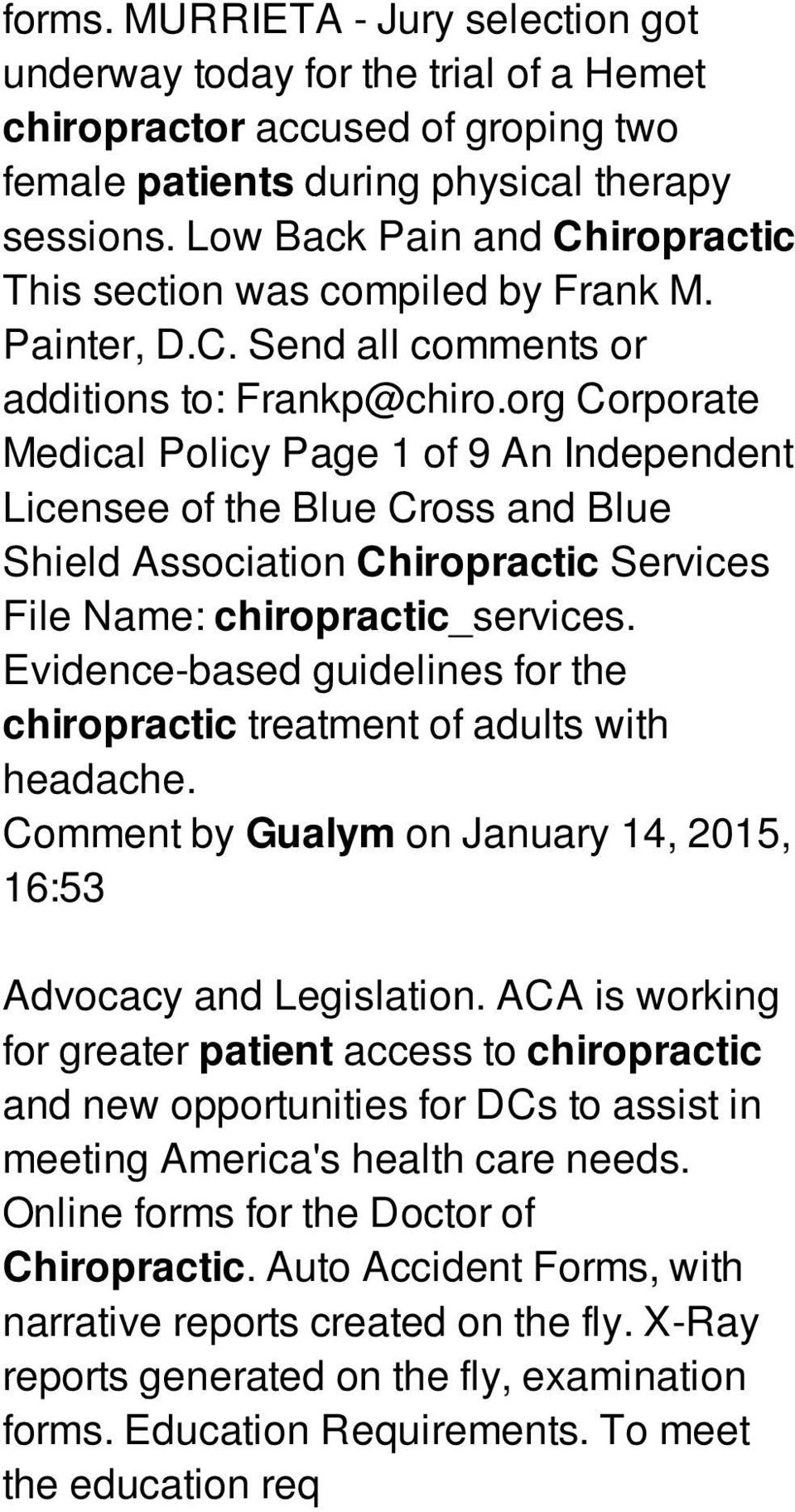 org Corporate Medical Policy Page 1 of 9 An Independent Licensee of the Blue Cross and Blue Shield Association Chiropractic Services File Name: chiropractic_services.