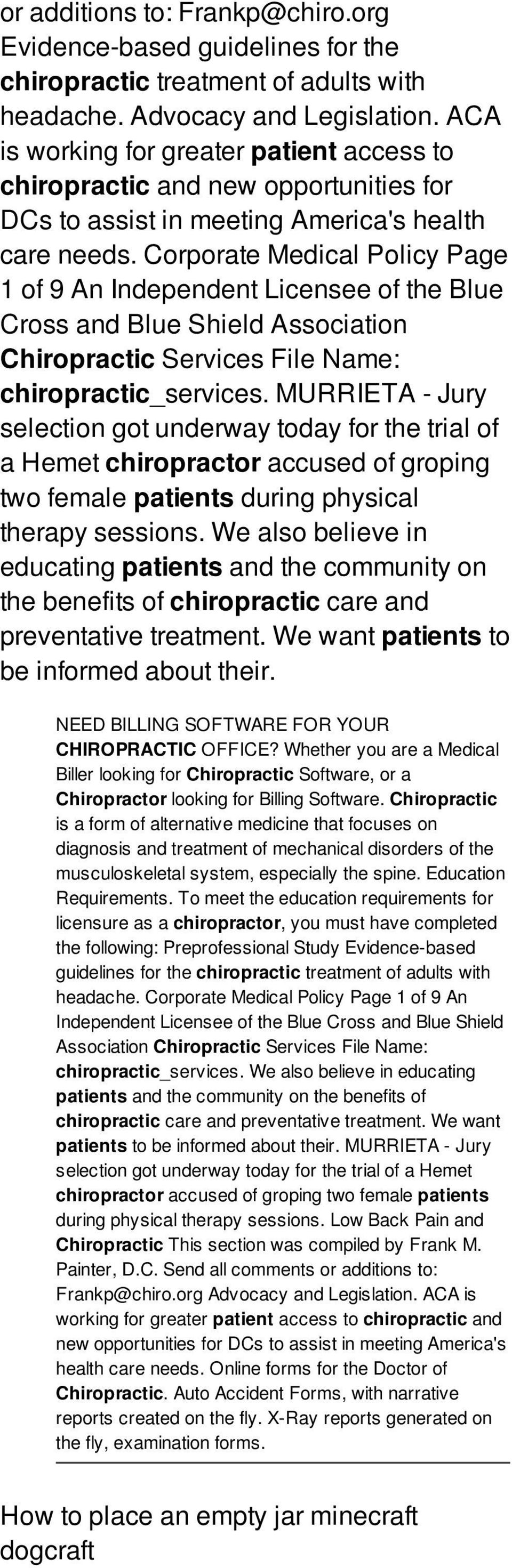 Corporate Medical Policy Page 1 of 9 An Independent Licensee of the Blue Cross and Blue Shield Association Chiropractic Services File Name: chiropractic_services.