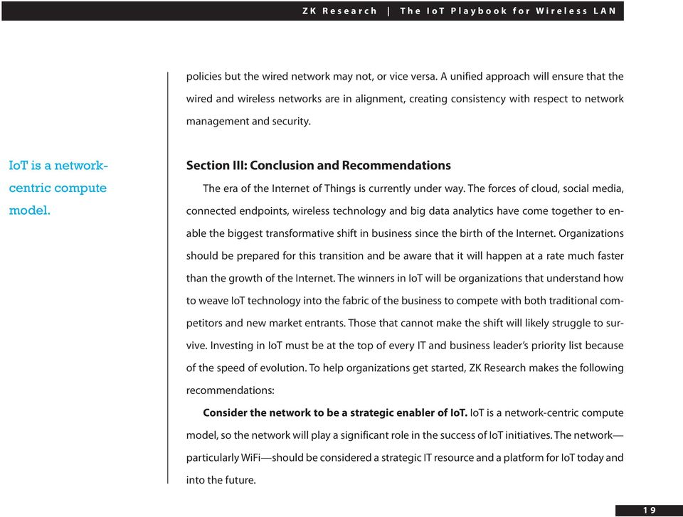 Section III: Conclusion and Recommendations The era of the Internet of Things is currently under way.