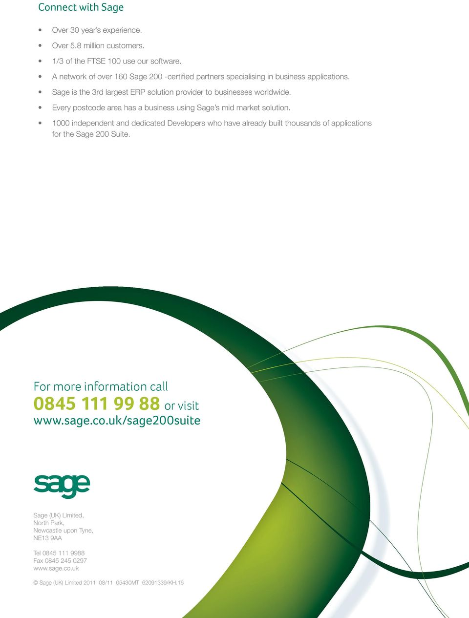 Every postcode area has a business using Sage s mid market solution.