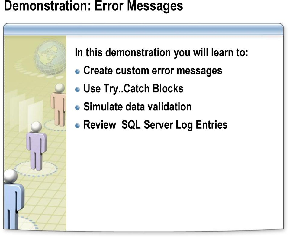 custom error messages Use Try.