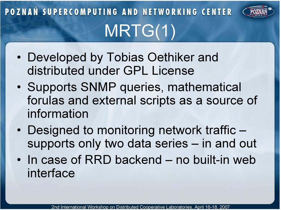 source of information Designed to monitoring network traffic supports