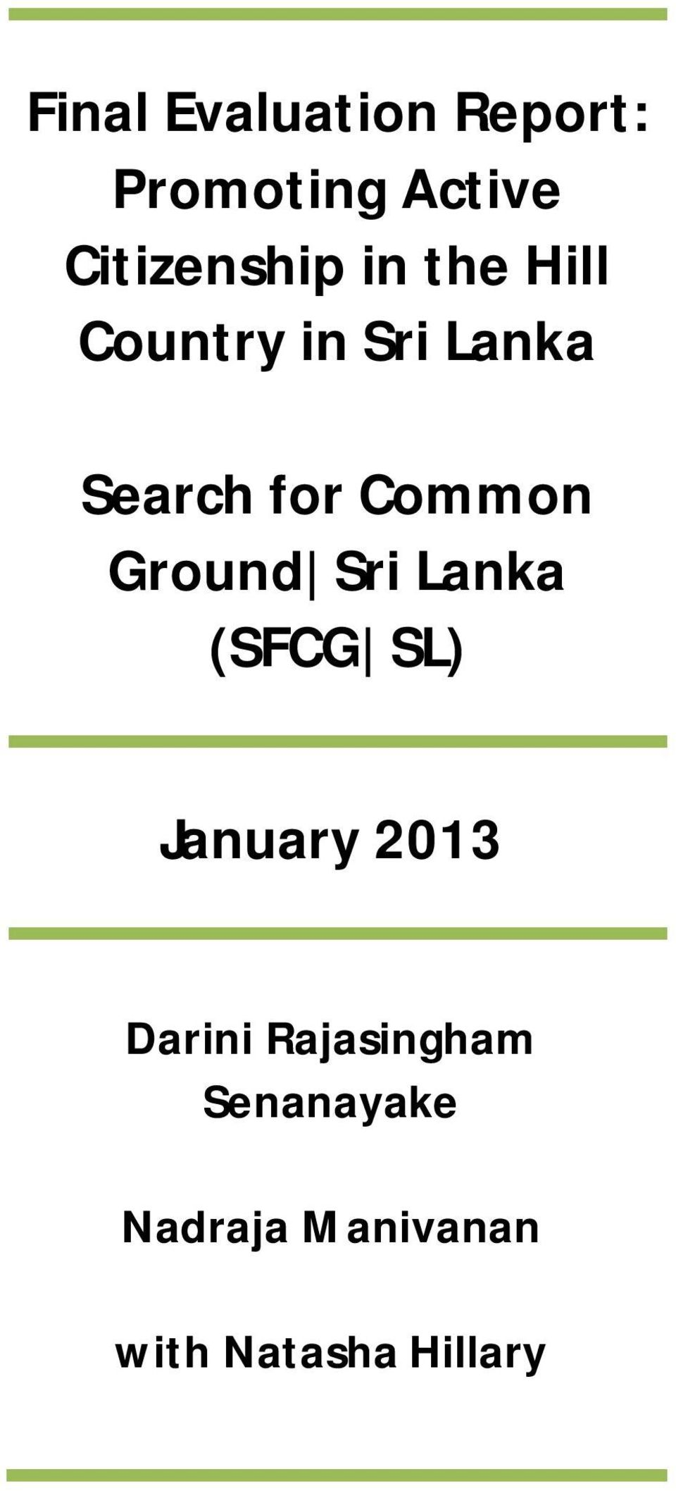 Ground Sri Lanka (SFCG SL) January 2013 Darini