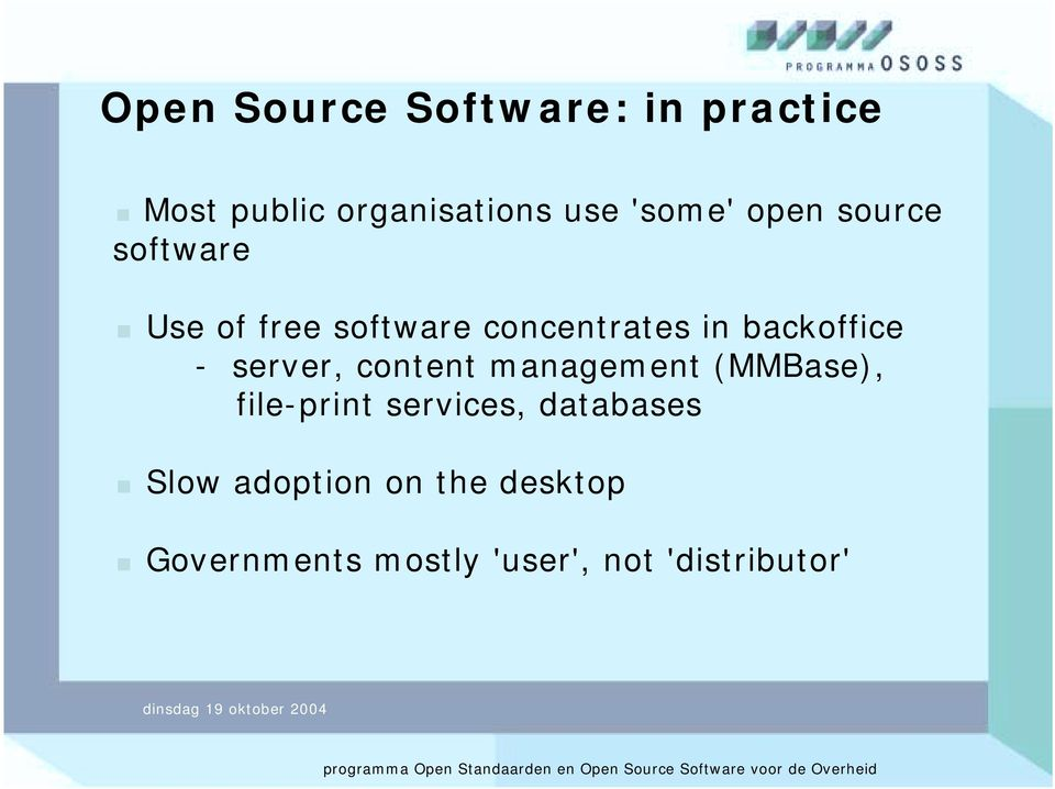 Use of free software concentrates in backoffice - server, content