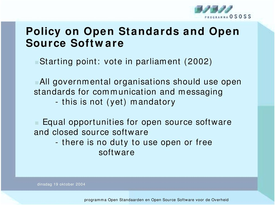 All governmental organisations should use open standards for communication and