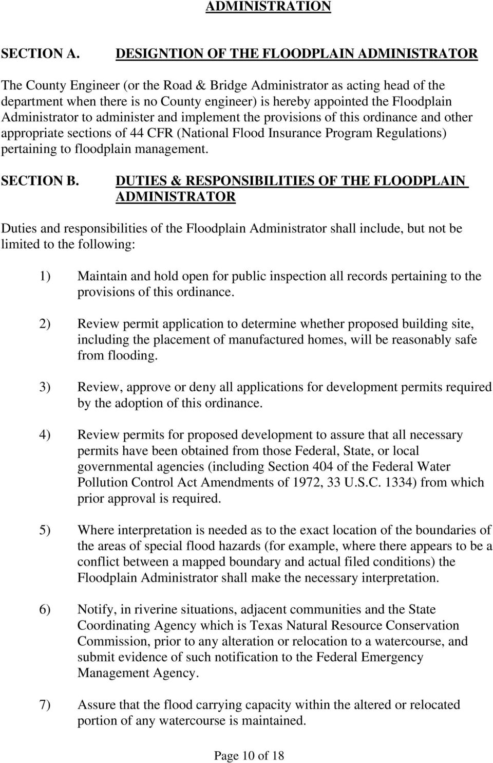 Floodplain Administrator to administer and implement the provisions of this ordinance and other appropriate sections of 44 CFR (National Flood Insurance Program Regulations) pertaining to floodplain