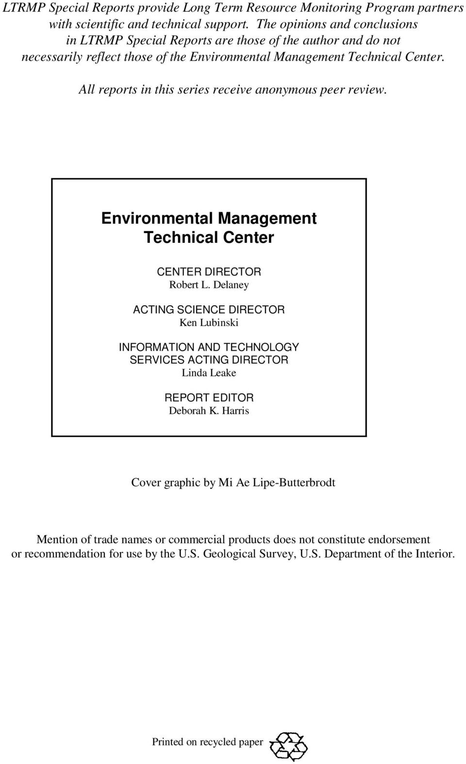 All reports in this series receive anonymous peer review. Environmental Management Technical Center CENTER DIRECTOR Robert L.