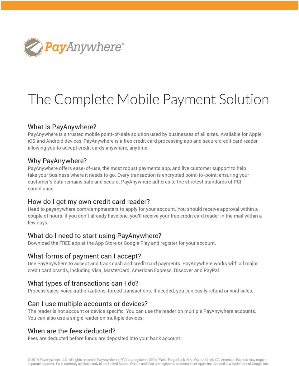 PayAnywhere offers ease-of-use, the most robust payments app, and live customer support to help take your business where it needs to go.