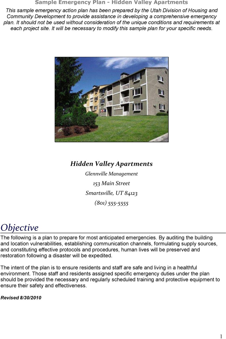 Hidden Valley Apartments Glennville Management 153 Main Street Smartsville, UT 84123 (801) 555-5555 Objective The following is a plan to prepare for most anticipated emergencies.