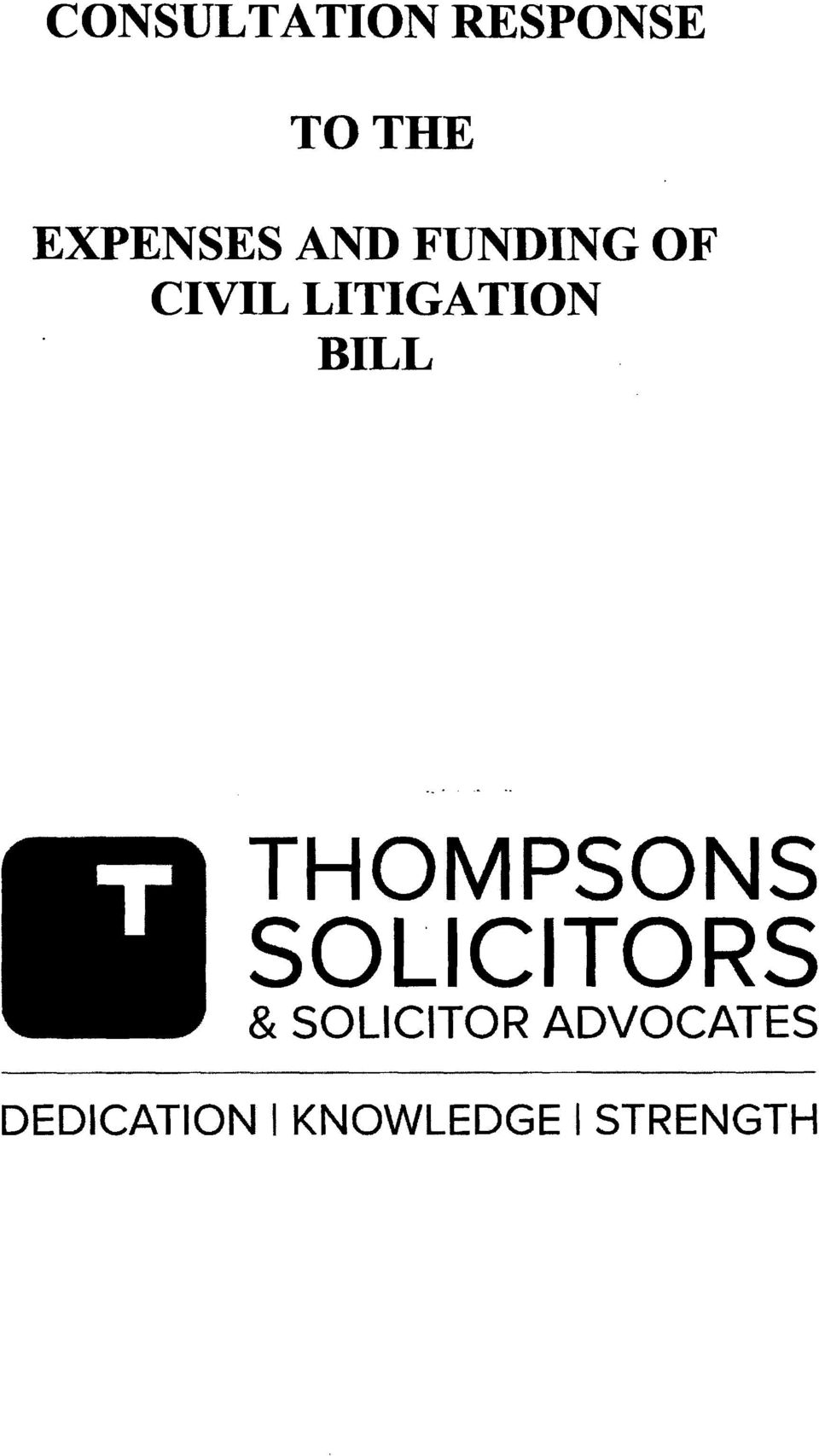 LITIGATION BILL THOMPSONS SOLICITORS