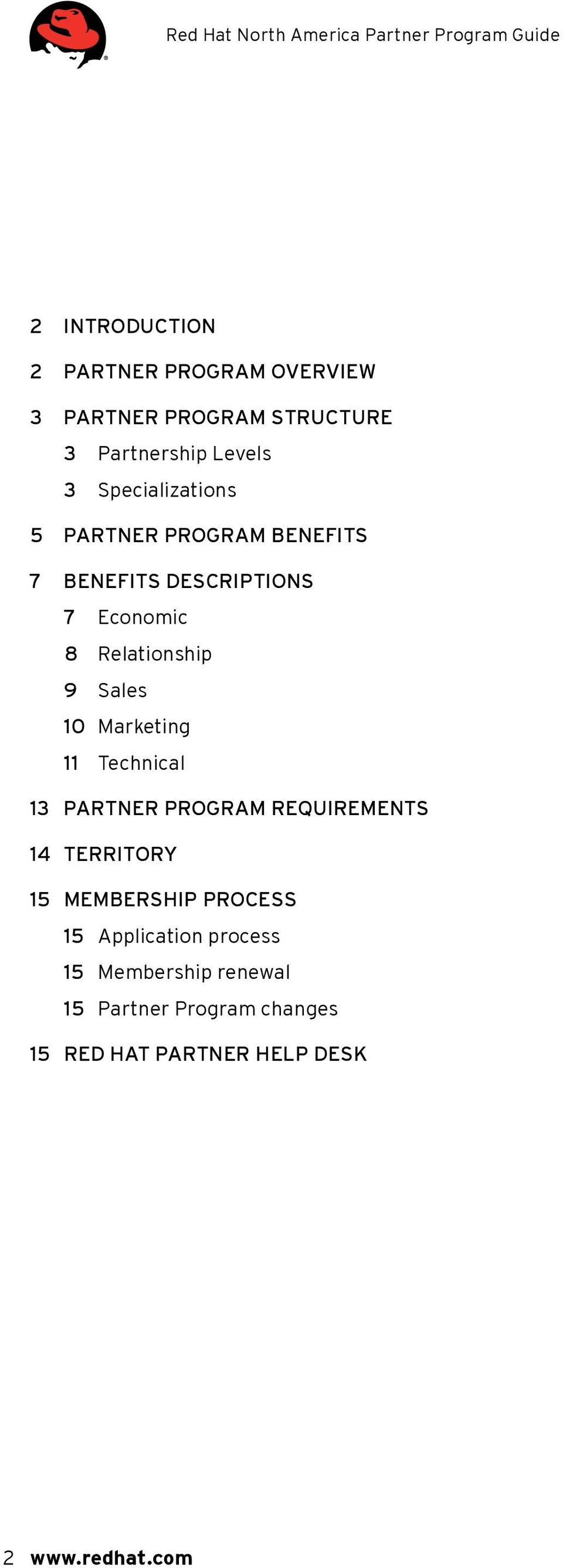 10 Marketing 11 Technical 13 Partner Program requirements 14 Territory 15 Membership process 15