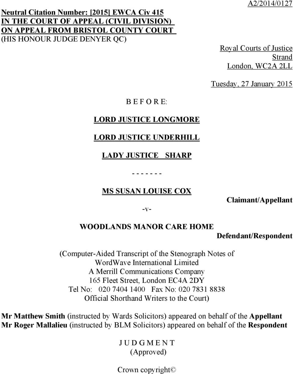 HOME Defendant/Respondent (Computer-Aided Transcript of the Stenograph Notes of WordWave International Limited A Merrill Communications Company 165 Fleet Street, London EC4A 2DY Tel No: 020 7404 1400