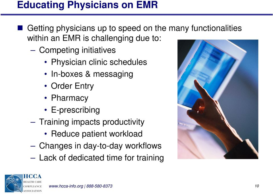 messaging Order Entry Pharmacy E-prescribing Training impacts productivity Reduce patient