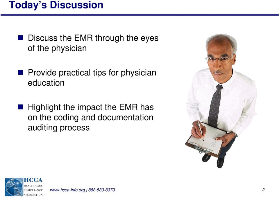 education Highlight the impact the EMR has on the coding