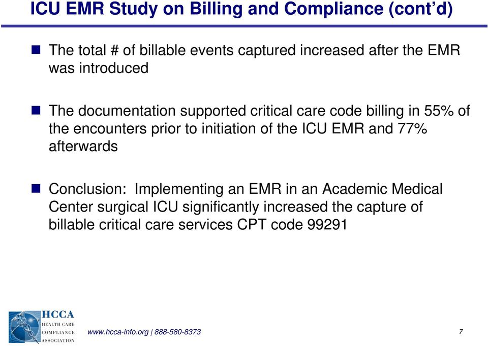 initiation of the ICU EMR and 77% afterwards Conclusion: Implementing an EMR in an Academic Medical Center
