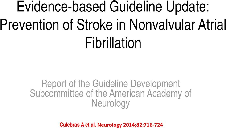 Guideline Development Subcommittee of the American