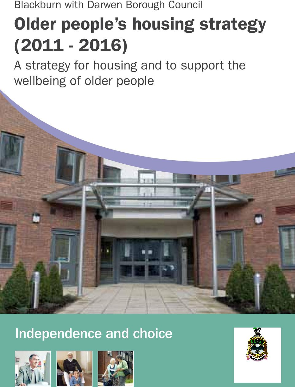 strategy (2011-2016) A strategy for housing and to