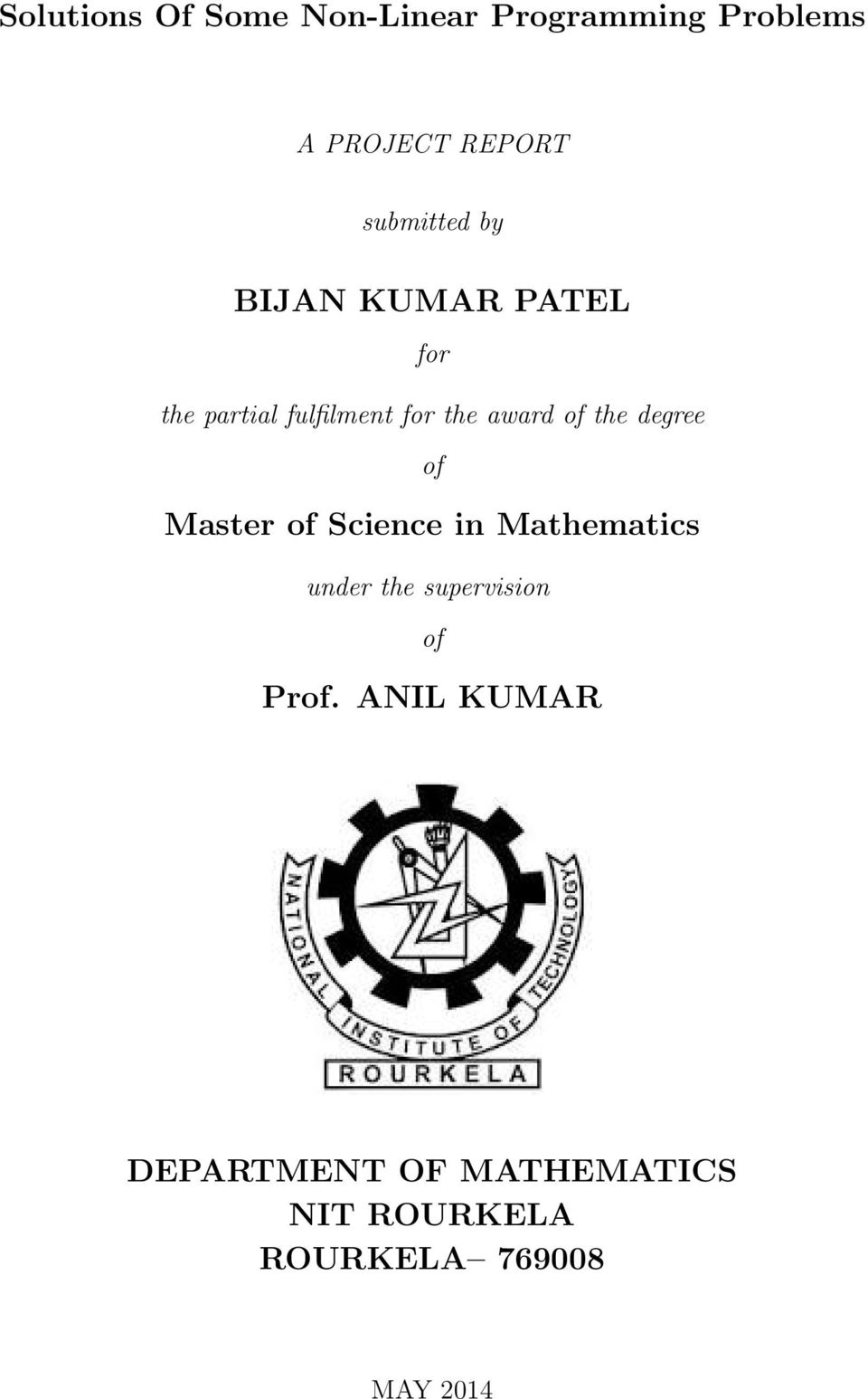of the degree of Master of Science in Mathematics under the supervision
