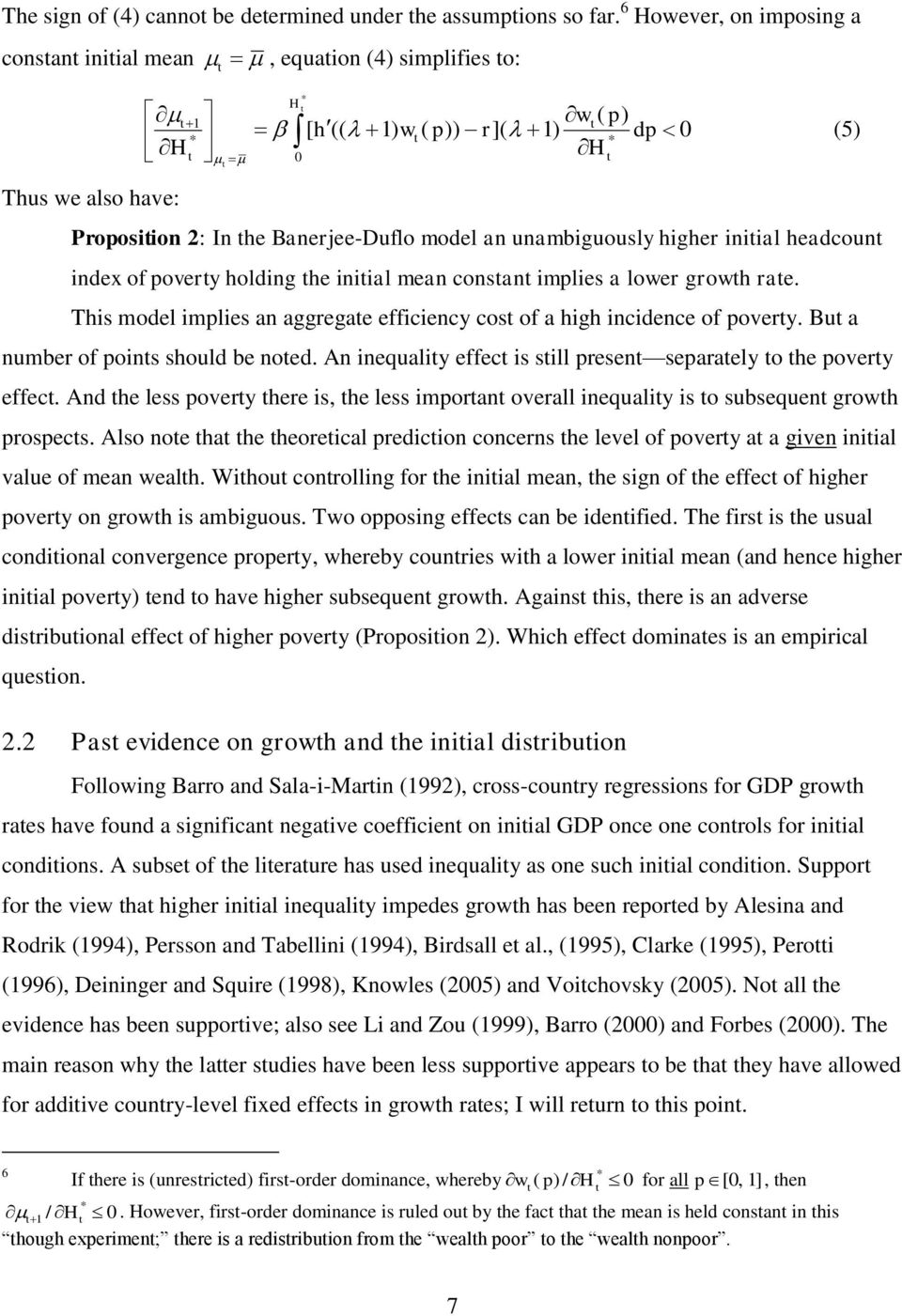 unambguously hgher nal headcount ndex of poverty holdng the nal mean constant mples a lower growth rate. Ths model mples an aggregate effcency cost of a hgh ncdence of poverty.