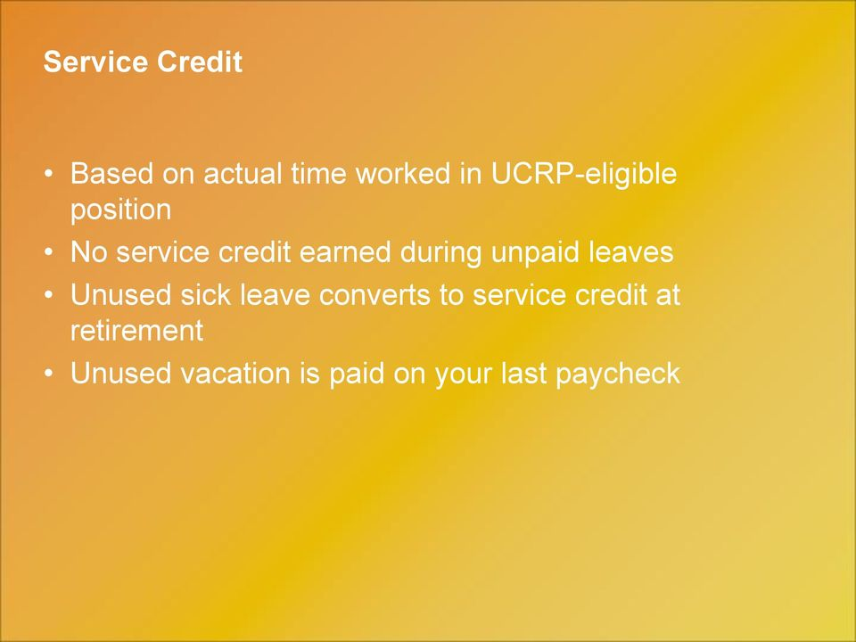 unpaid leaves Unused sick leave converts to service
