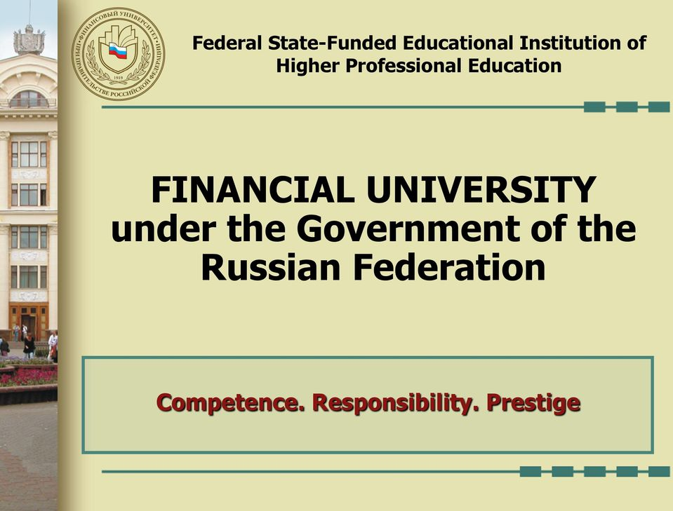 UNIVERSITY under the Government of the