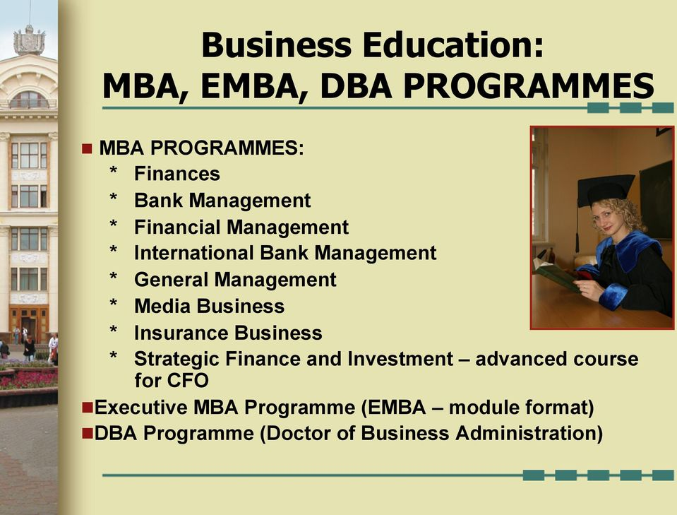 Media Business * Insurance Business * Strategic Finance and Investment advanced course for