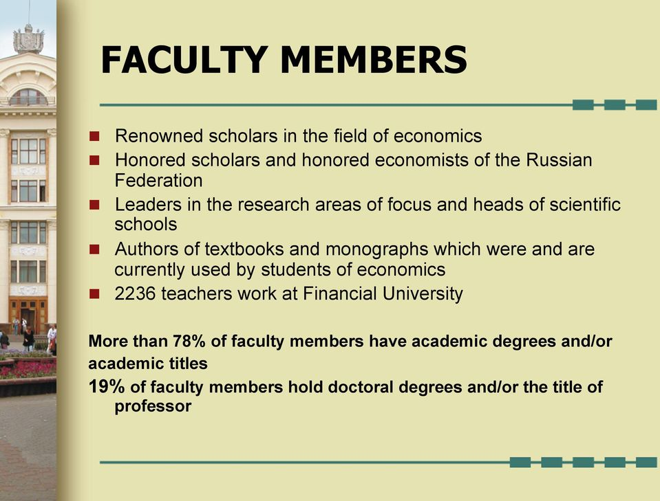 which were and are currently used by students of economics n 2236 teachers work at Financial University More than 78% of
