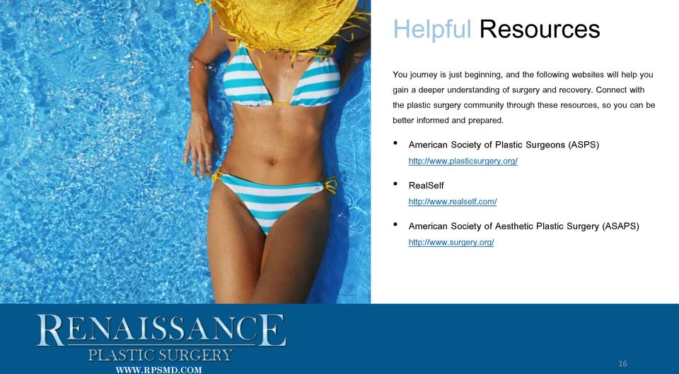 Connect with the plastic surgery community through these resources, so you can be better informed and prepared.