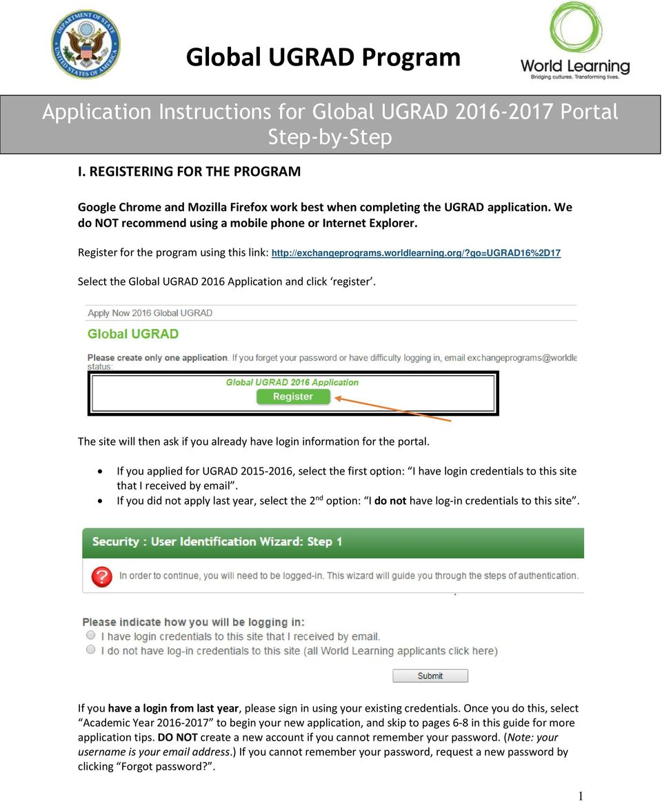 go=ugrad16%2d17 Select the Global UGRAD 2016 Application and click register. The site will then ask if you already have login information for the portal.