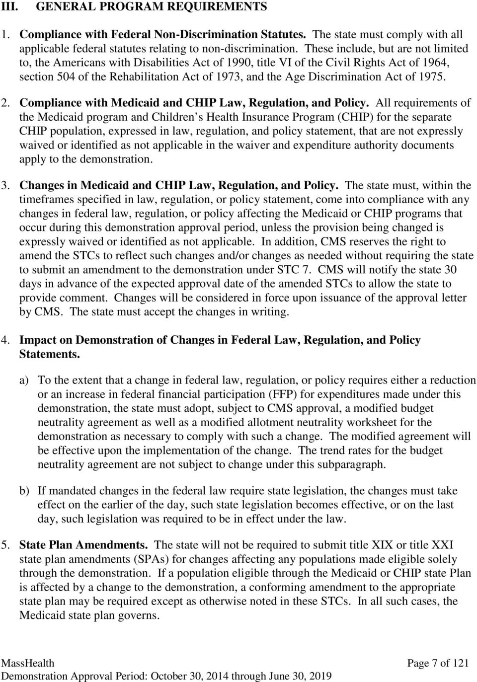Act of 1975. 2. Compliance with Medicaid and CHIP Law, Regulation, and Policy.