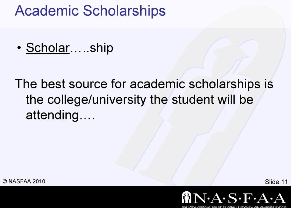 scholarships is the