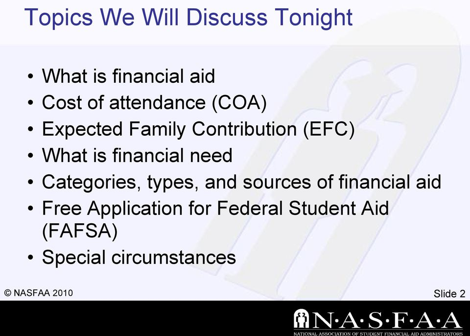 financial need Categories, types, and sources of financial aid