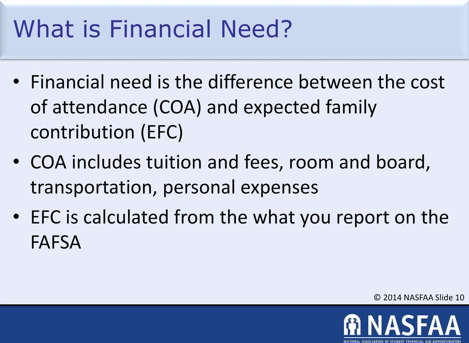 and expected family contribution (EFC) COA includes tuition and fees,