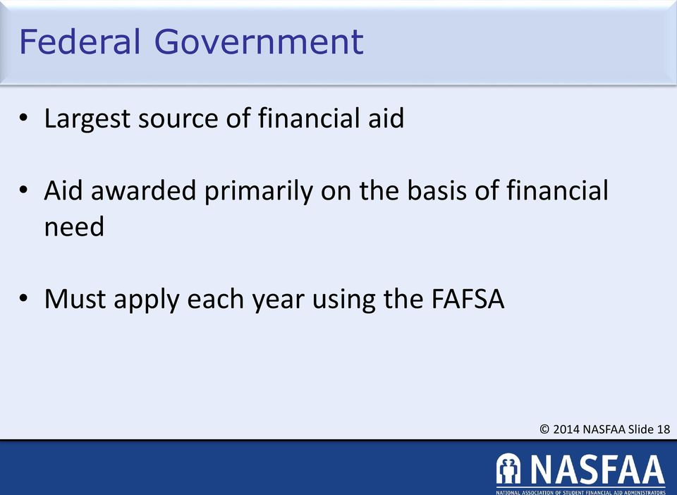 the basis of financial need Must apply