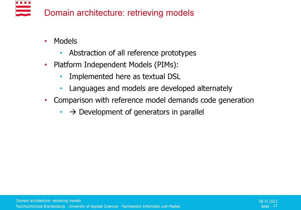 models are developed alternately Comparison with reference model demands code