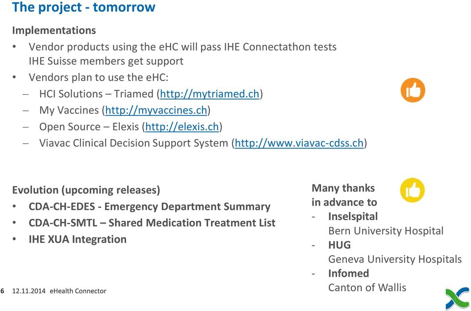 ch) Viavac Clinical Decision Support System (http://www.viavac-cdss.