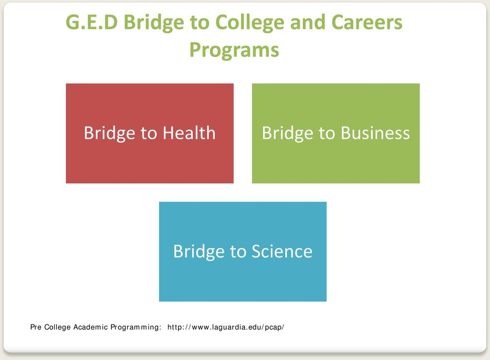 Business Bridge to Science Pre College