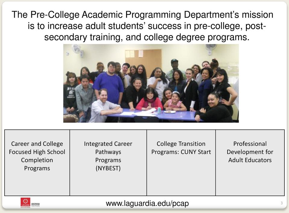Career and College Focused High School Completion Programs Integrated Career Pathways Programs