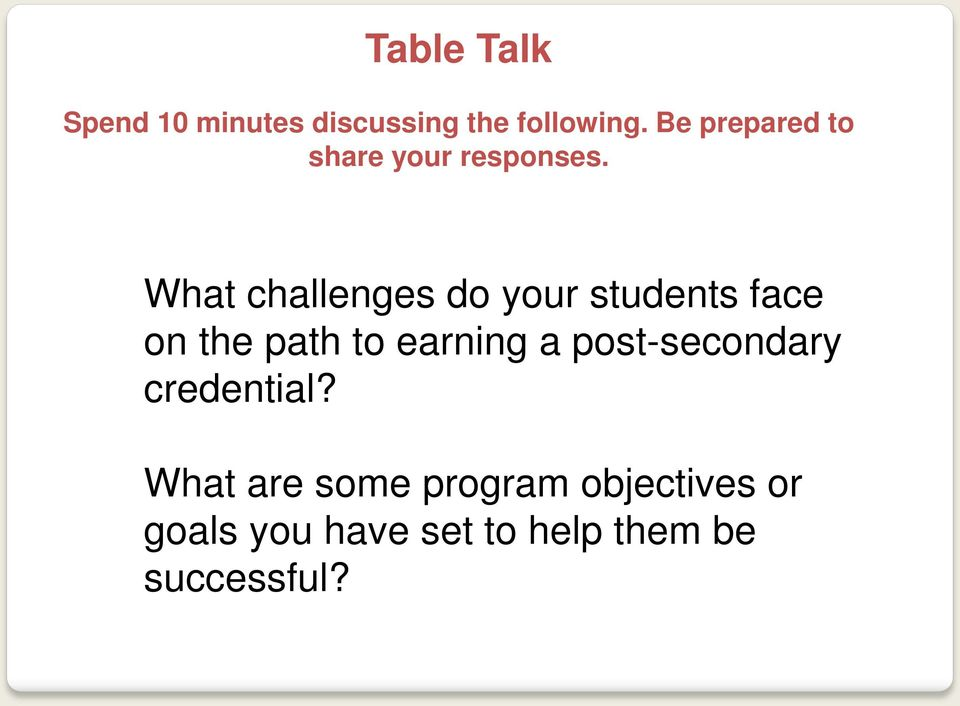 What challenges do your students face on the path to earning a