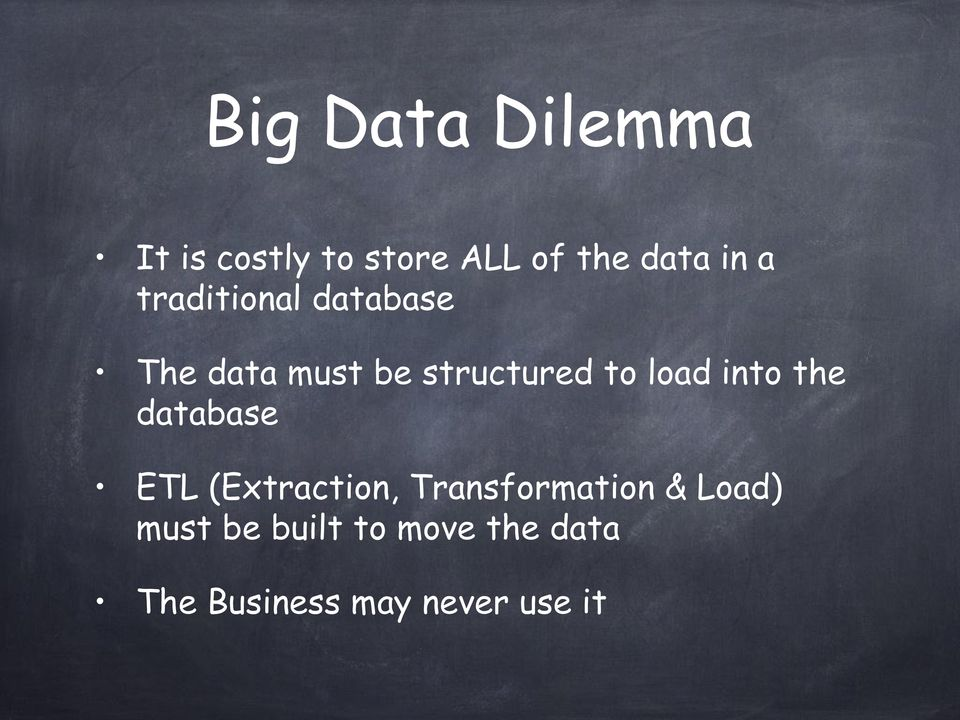into the database ETL (Extraction, Transformation & Load)