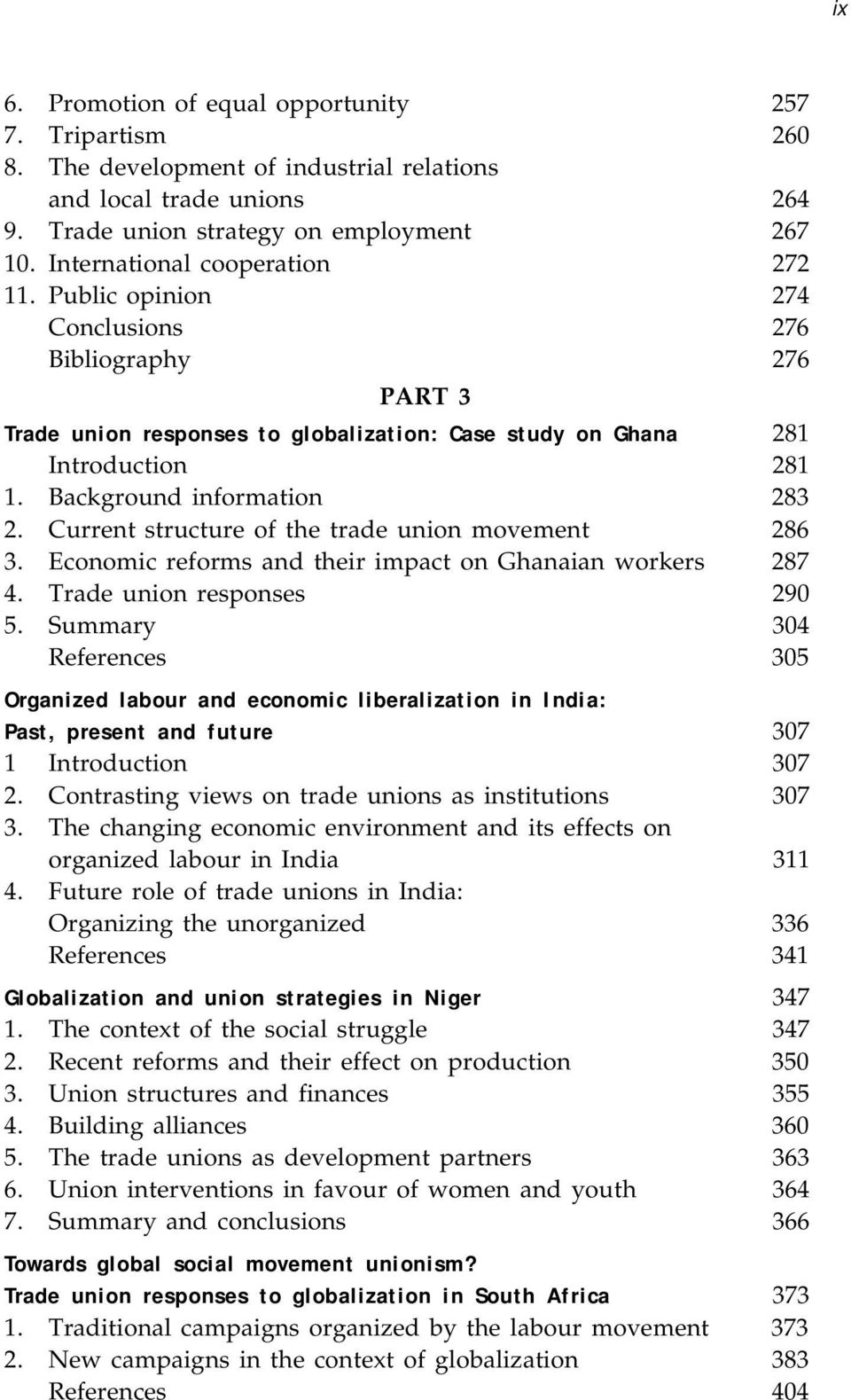 Background information 283 2. Current structure of the trade union movement 286 3. Economic reforms and their impact on Ghanaian workers 287 4. Trade union responses 290 5.
