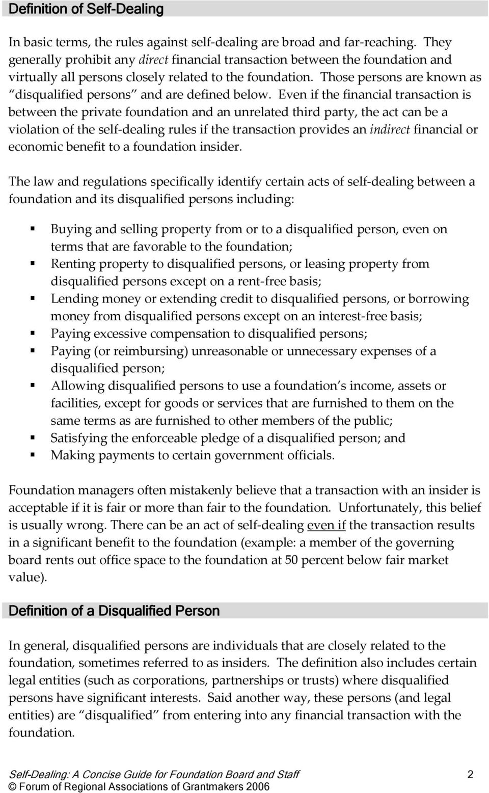 Those persons are known as disqualified persons and are defined below.