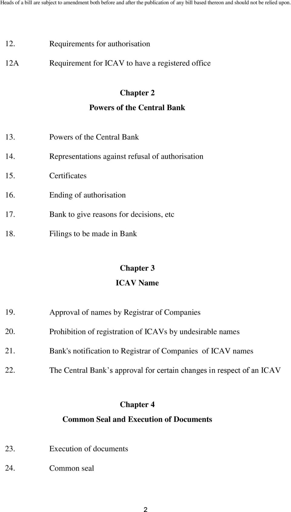 Filings to be made in Bank Chapter 3 ICAV Name 19. Approval of names by Registrar of Companies 20. Prohibition of registration of ICAVs by undesirable names 21.