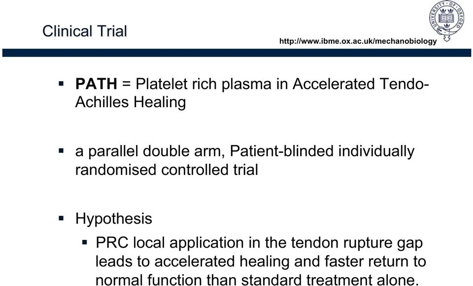 controlled trial Hypothesis PRC local application in the tendon rupture gap