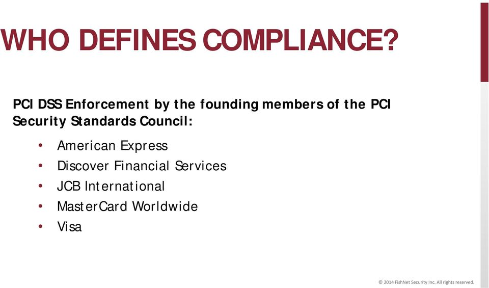 the PCI Security Standards Council: American