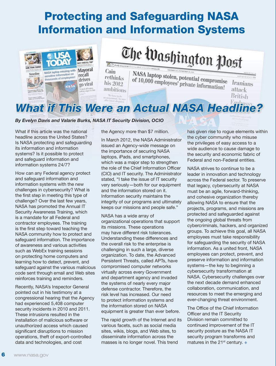Is NASA protecting and safeguarding its information and information systems? Is it possible to protect and safeguard information and information systems 24/7?